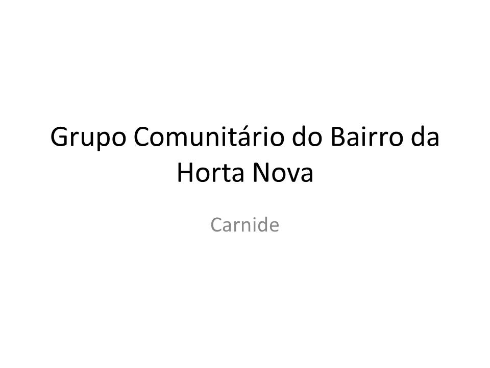 Reúne mensalmente às ultimas 4ª feiras de cada mês, às 21h00, na sala comunitária da APOD – Associação para o Desenvolvimento do bairro da Horta Nova, na Rua Herculano Pimentel, Lote R6 Loja C, 1600-476 Lisboa